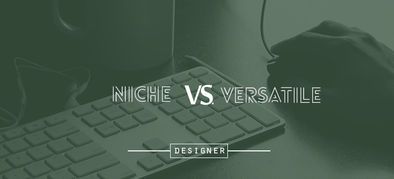 Should you specialize in a niche or be a multidisciplinary designer?