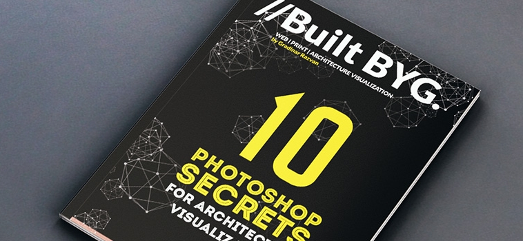 10 Photoshop Secrets for Architectural Visualization – FREE PDF